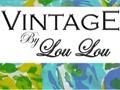 Vintage by Lou Lou